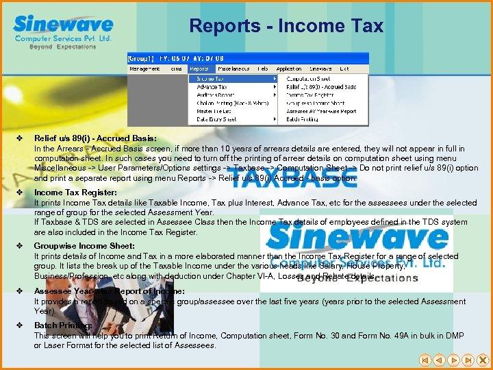Reports - Income Tax v Relief u/s 89(i) - Accrued Basis: In the Arrears