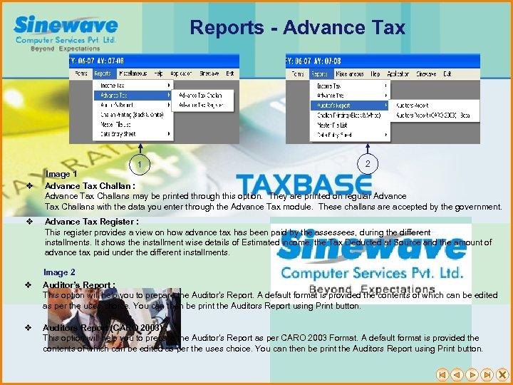Reports - Advance Tax v v 2 1 Image 1 Advance Tax Challan :