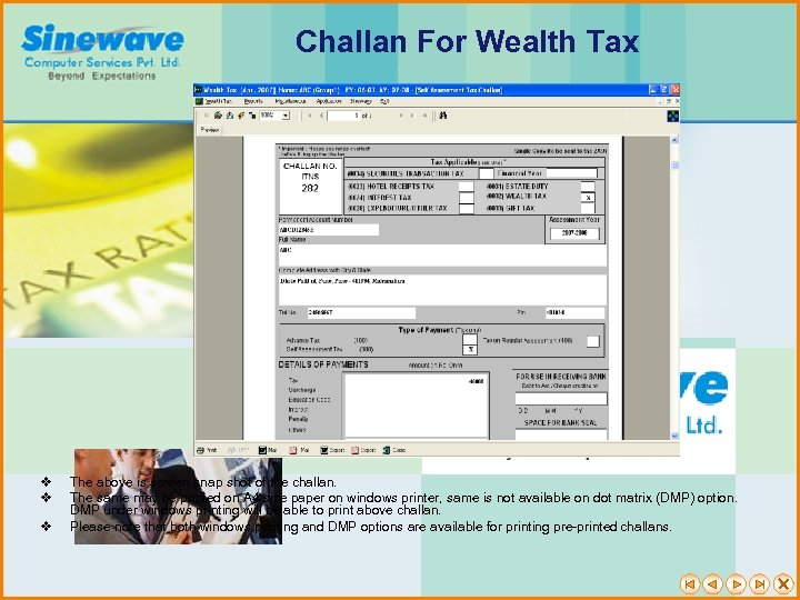 Challan For Wealth Tax v v v The above is screen snap shot of