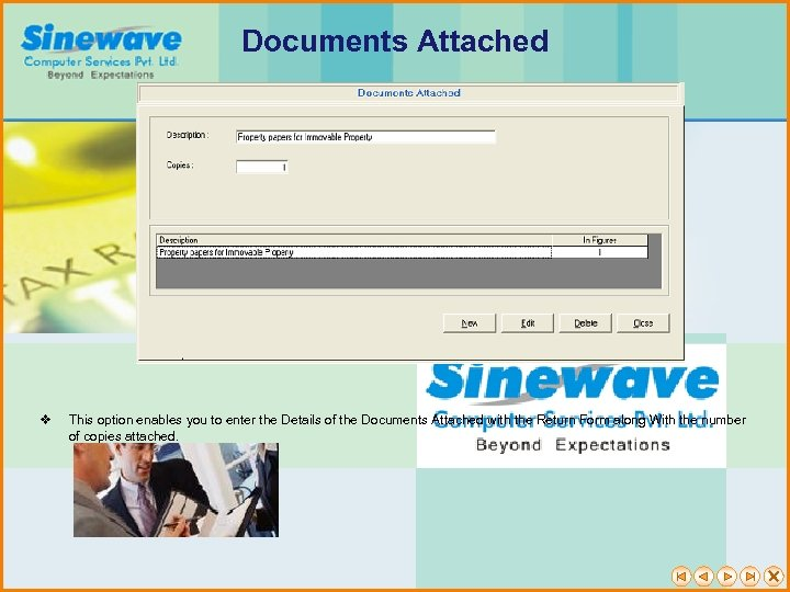 Documents Attached v This option enables you to enter the Details of the Documents