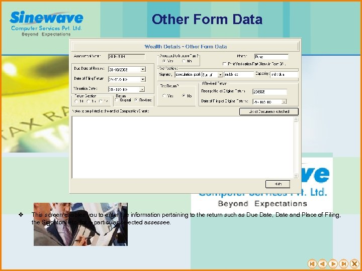 Other Form Data v This screen enables you to enter the information pertaining to