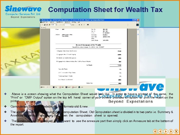 Computation Sheet for Wealth Tax v Above is a screen showing what the Computation