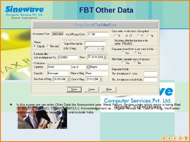 FBT Other Data v In this screen we can enter Other Data like Assessment