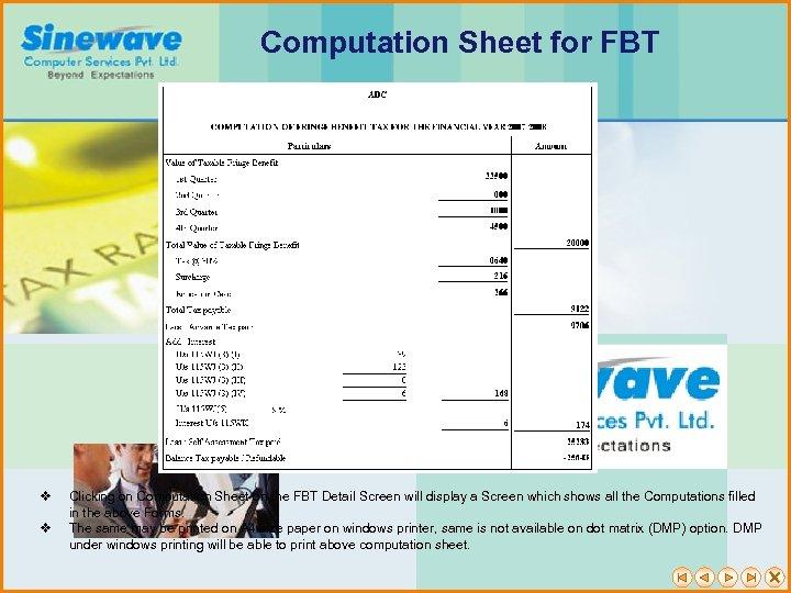 Computation Sheet for FBT v v Clicking on Computation Sheet on the FBT Detail