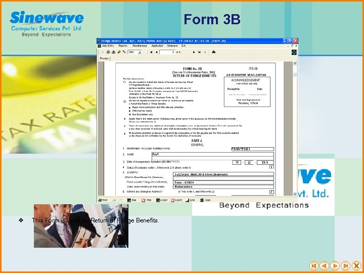Form 3 B v This Form is used for Return of Fringe Benefits.