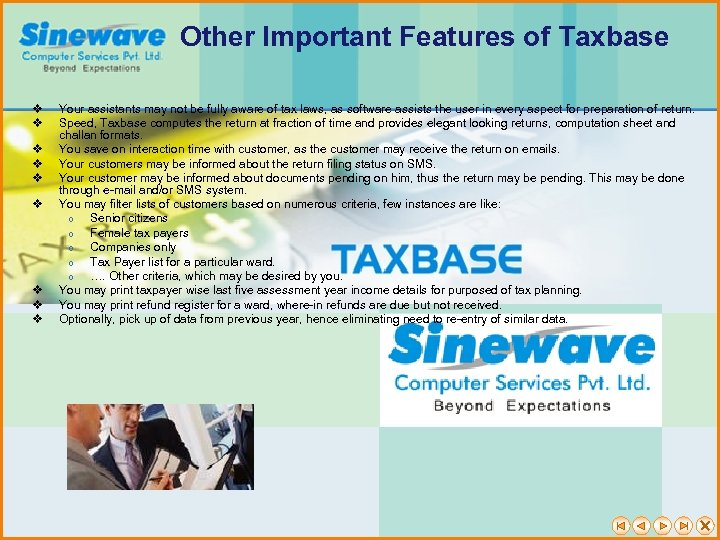 Other Important Features of Taxbase v v v v v Your assistants may not