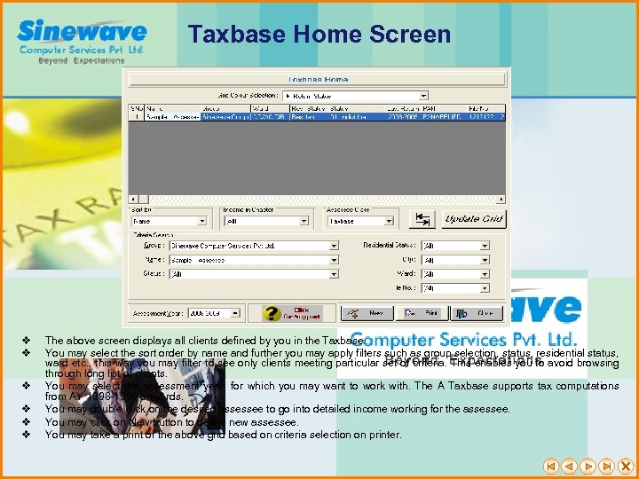 Taxbase Home Screen v v v The above screen displays all clients defined by