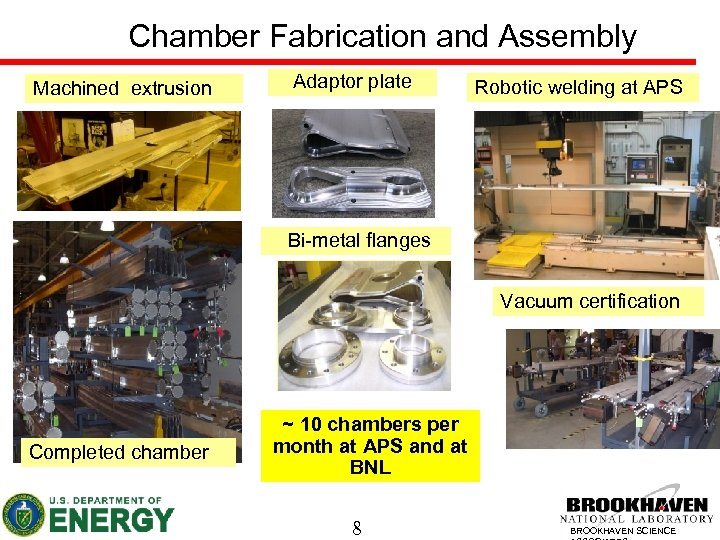 Chamber Fabrication and Assembly Machined extrusion Adaptor plate Robotic welding at APS Bi-metal flanges