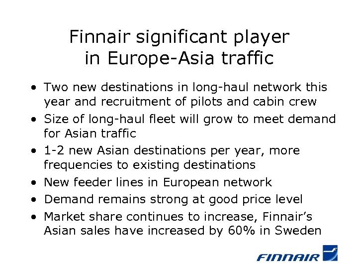 Finnair significant player in Europe-Asia traffic • Two new destinations in long-haul network this