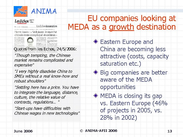 ANIMA EU companies looking at MEDA as a growth destination Quotes from les Echos,