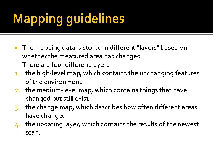 Mapping guidelines The mapping data is stored in different