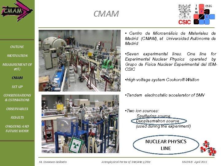 CMAM • Centro de Microanálisis de Materiales de Madrid (CMAM), at Universidad Autónoma de