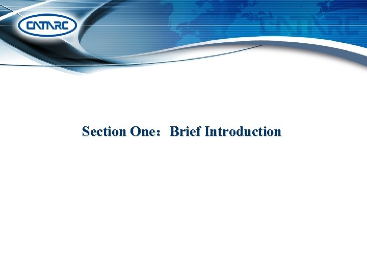 Section One:Brief Introduction