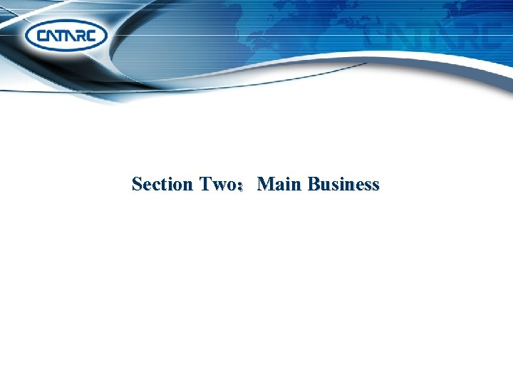 Section Two:Main Business