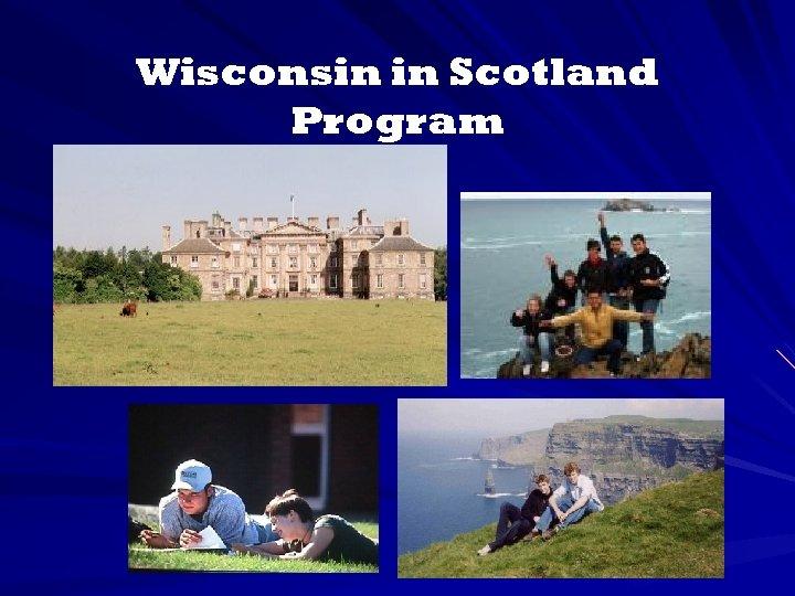 Wisconsin in Scotland Program