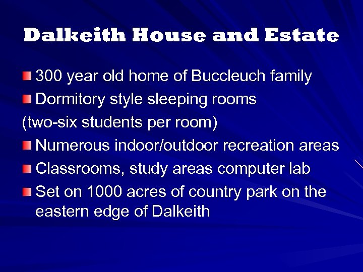 Dalkeith House and Estate 300 year old home of Buccleuch family Dormitory style sleeping
