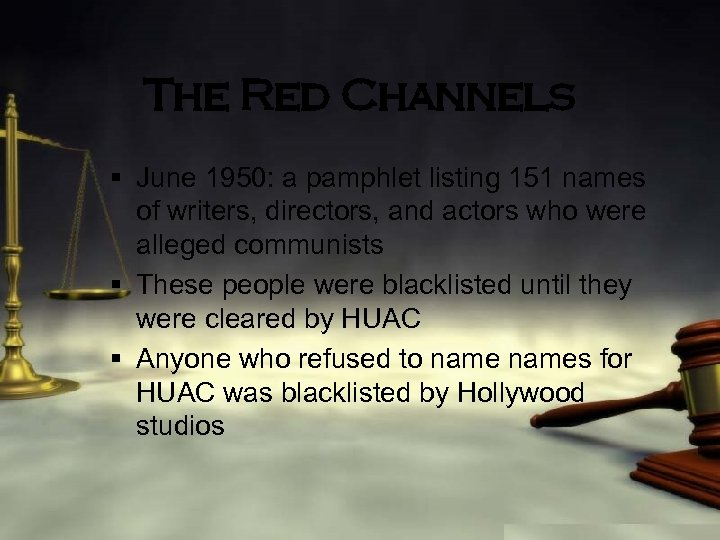 The Red Channels § June 1950: a pamphlet listing 151 names of writers, directors,