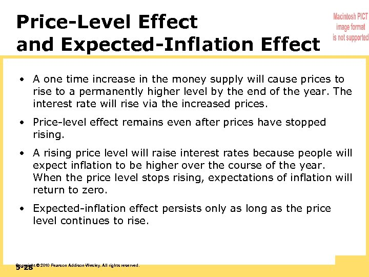 Price-Level Effect and Expected-Inflation Effect • A one time increase in the money supply