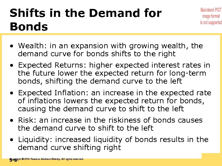 Shifts in the Demand for Bonds • Wealth: in an expansion with growing wealth,