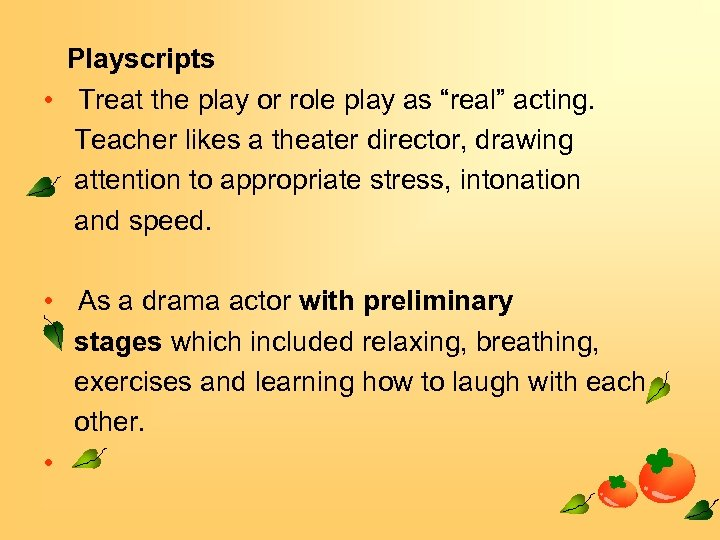 """Playscripts • Treat the play or role play as """"real"""" acting. Teacher likes a"""