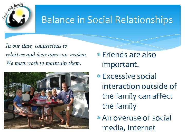 Balance in Social Relationships In our time, connections to relatives and dear ones can