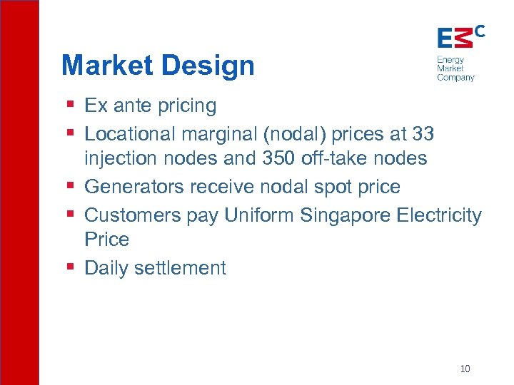 Market Design § Ex ante pricing § Locational marginal (nodal) prices at 33 injection