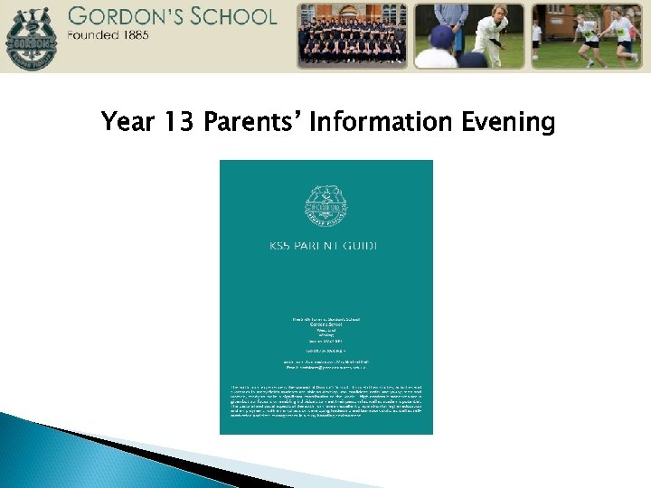 Year 13 Parents' Information Evening