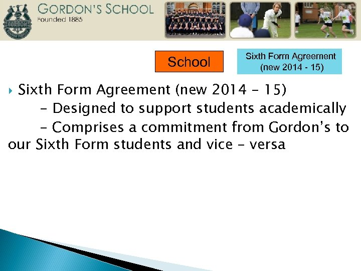 School Sixth Form Agreement (new 2014 - 15) - Designed to support students academically