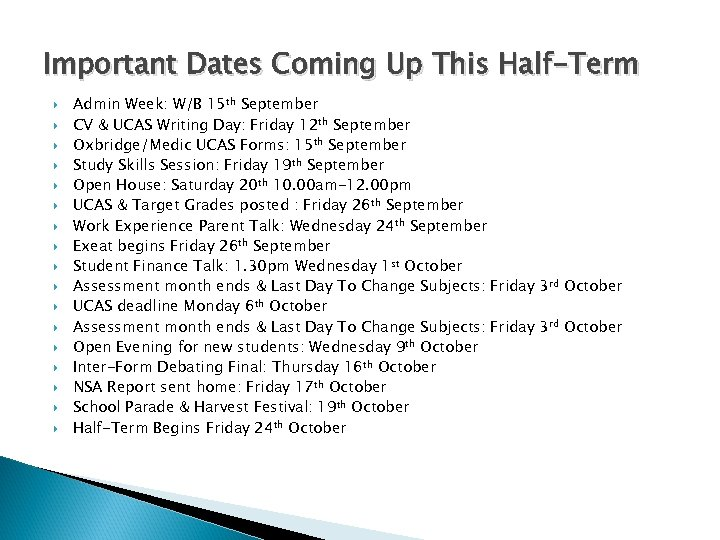 Important Dates Coming Up This Half-Term Admin Week: W/B 15 th September CV &