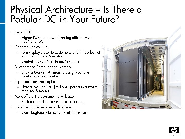 Physical Architecture – Is There a Podular DC in Your Future? • Lower TCO