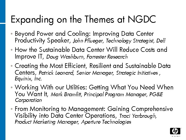 Expanding on the Themes at NGDC Beyond Power and Cooling: Improving Data Center Productivity