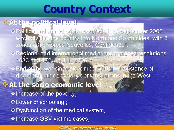 Country Context v. At the political level v. Politico and armed crisis occurred since