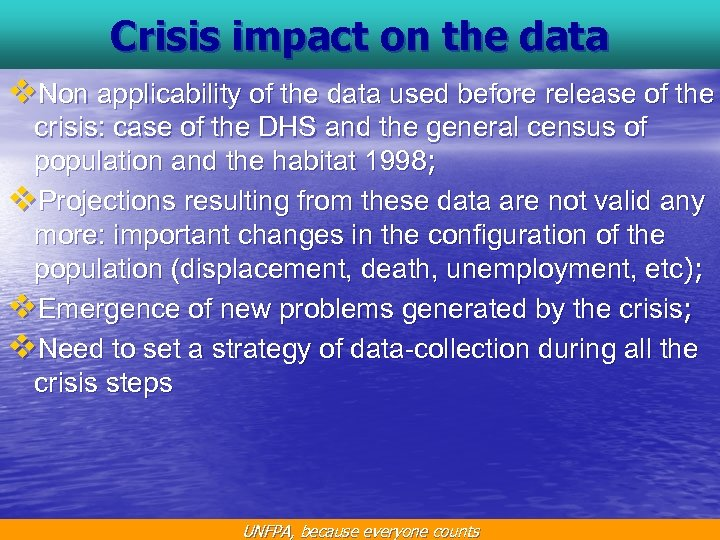 Crisis impact on the data v. Non applicability of the data used before release
