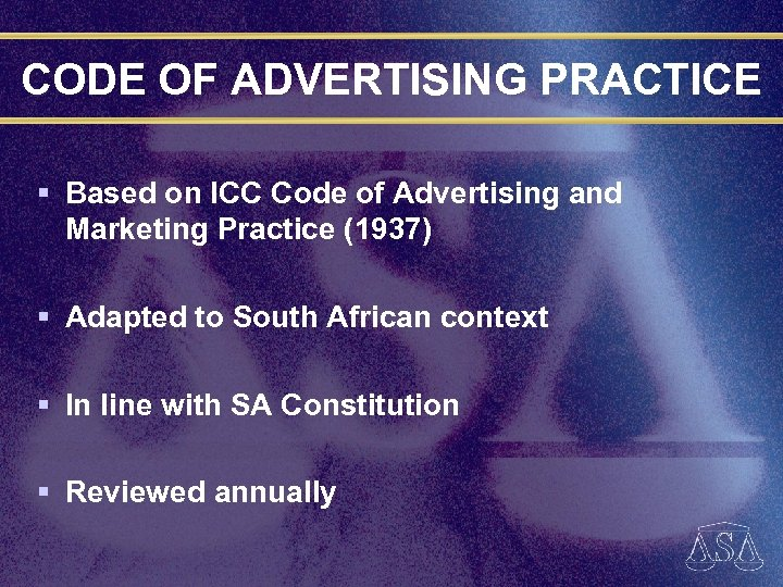 CODE OF ADVERTISING PRACTICE § Based on ICC Code of Advertising and Marketing Practice