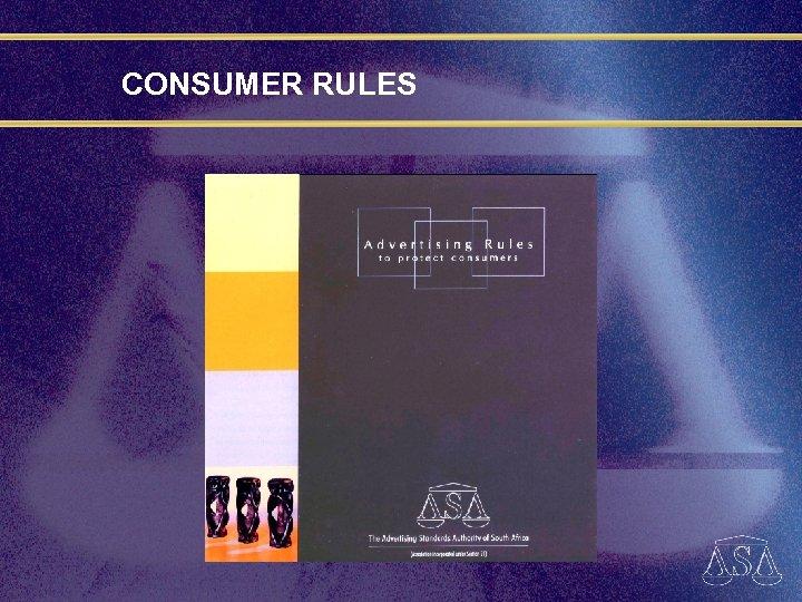 CONSUMER RULES