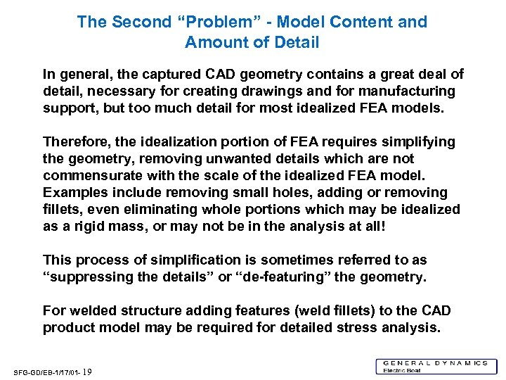 """The Second """"Problem"""" - Model Content and Amount of Detail In general, the captured"""