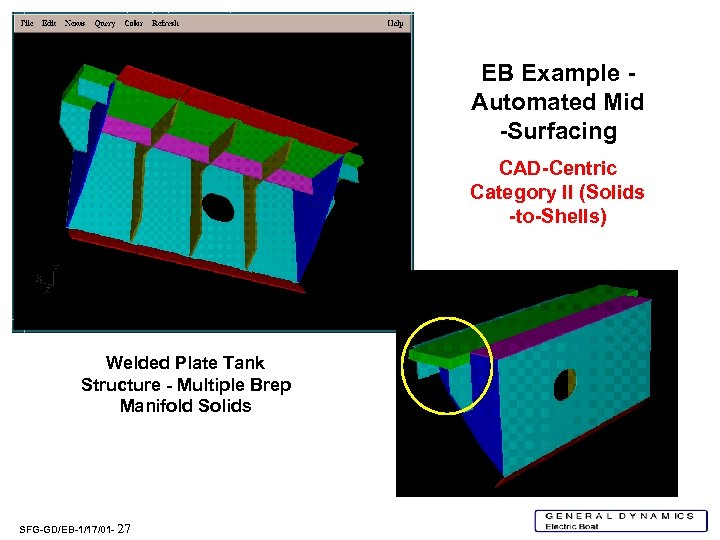 EB Example Automated Mid -Surfacing CAD-Centric Category II (Solids -to-Shells) Welded Plate Tank Structure