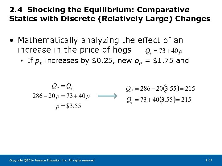 2. 4 Shocking the Equilibrium: Comparative Statics with Discrete (Relatively Large) Changes • Mathematically