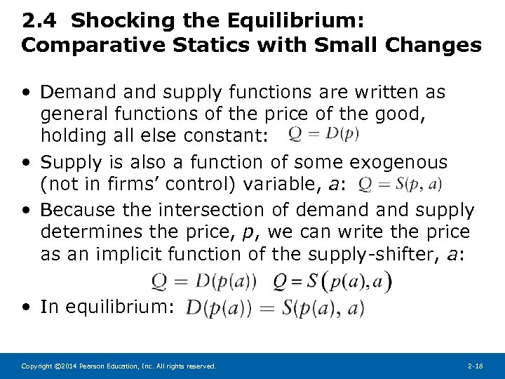 2. 4 Shocking the Equilibrium: Comparative Statics with Small Changes • Demand supply functions