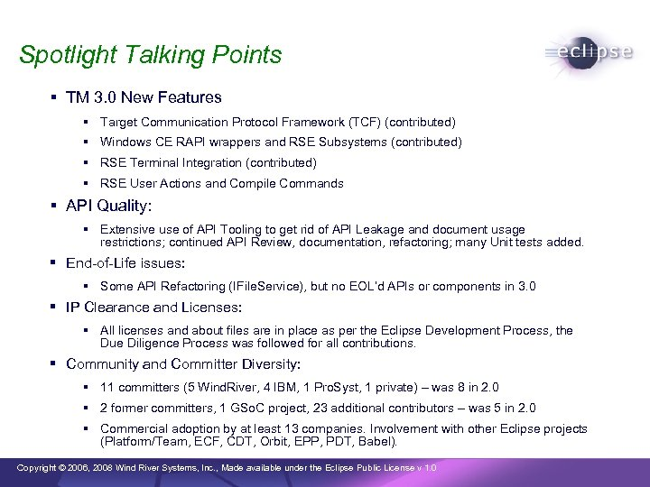 Spotlight Talking Points TM 3. 0 New Features Target Communication Protocol Framework (TCF) (contributed)