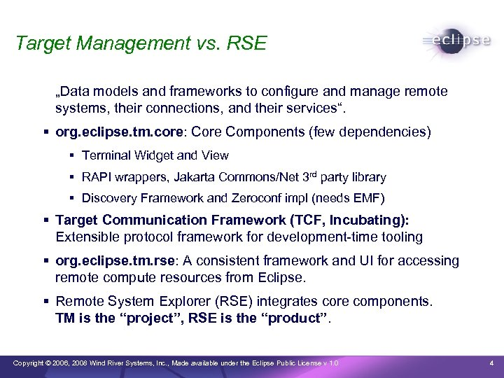 """Target Management vs. RSE """"Data models and frameworks to configure and manage remote systems,"""