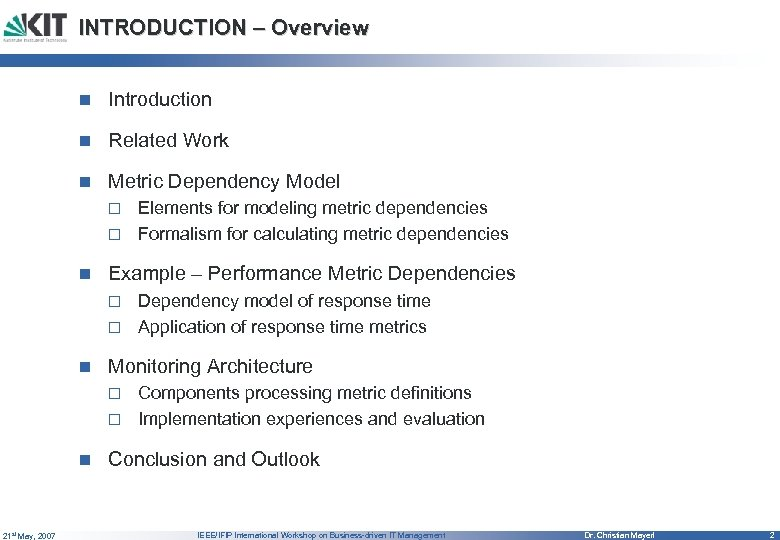 INTRODUCTION – Overview n Introduction n Related Work n Metric Dependency Model Elements for