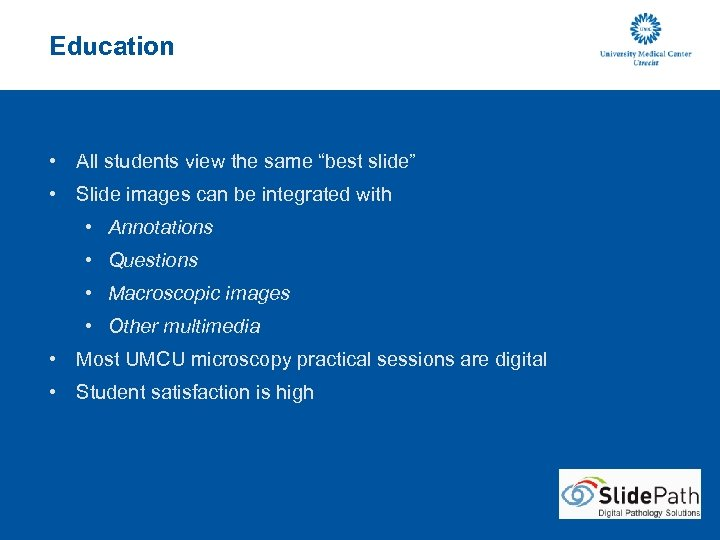 """Education • All students view the same """"best slide"""" • Slide images can be"""