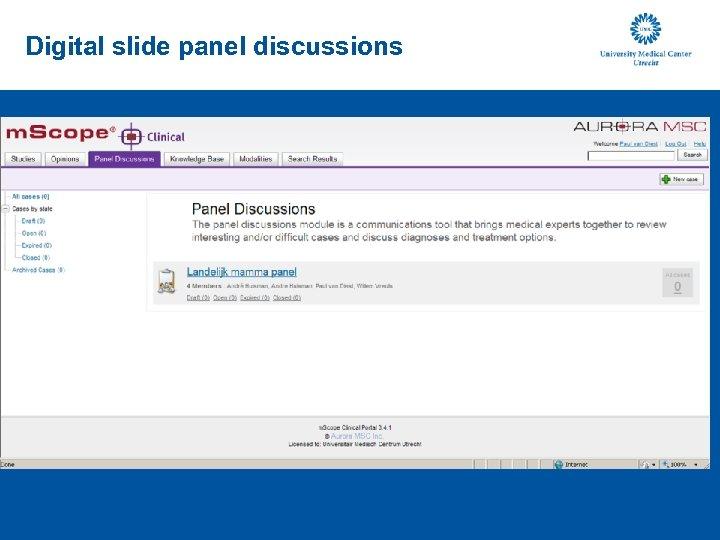 Digital slide panel discussions