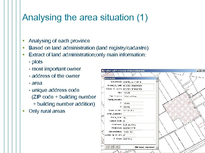Analysing the area situation (1) § Analysing of each province § Based on land