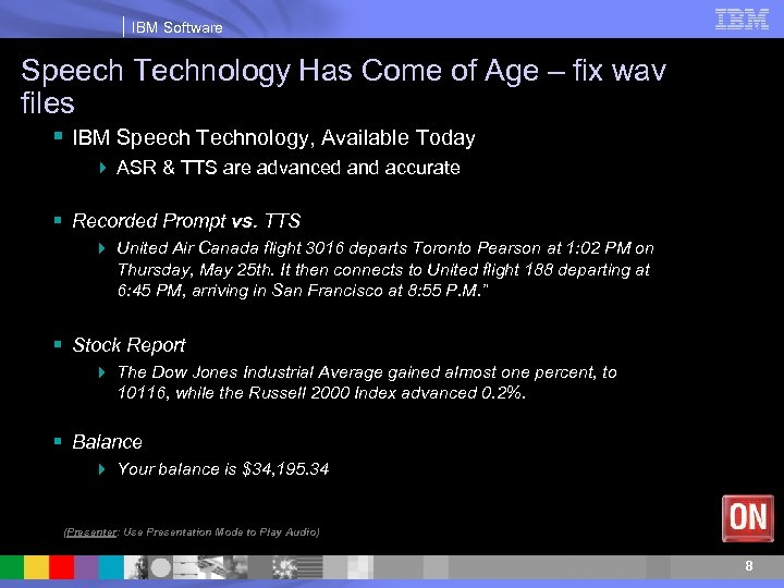 IBM Software Speech Technology Has Come of Age – fix wav files § IBM