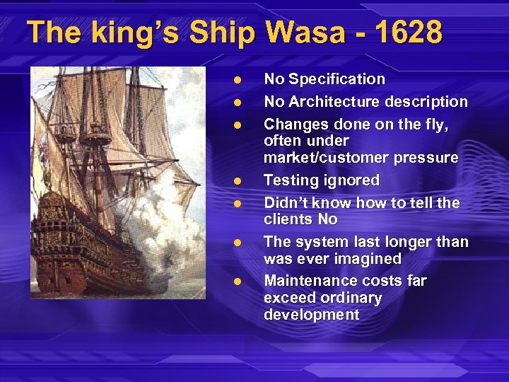 The king's Ship Wasa - 1628 l l l l No Specification No Architecture