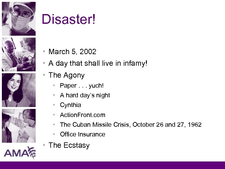 Disaster! • March 5, 2002 • A day that shall live in infamy! •