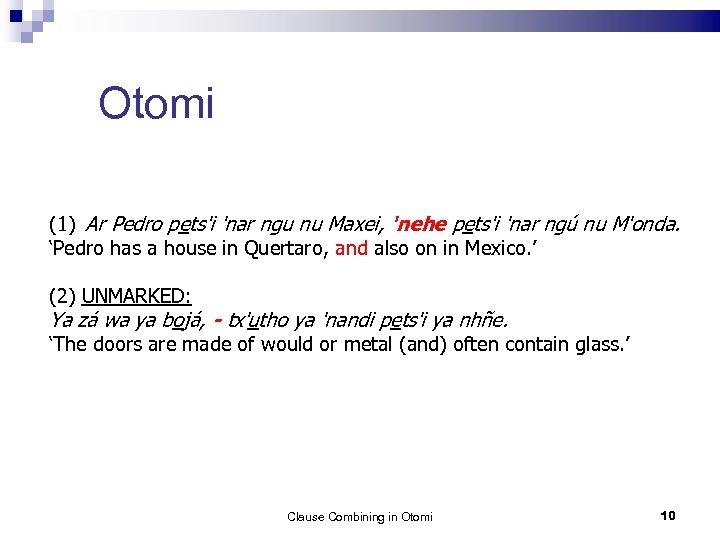 Otomi (1) Ar Pedro pets'i 'nar ngu nu Maxei, 'nehe pets'i 'nar ngú nu