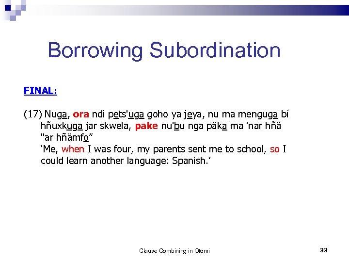 Borrowing Subordination FINAL: (17) Nuga, ora ndi pets'uga goho ya jeya, nu ma menguga